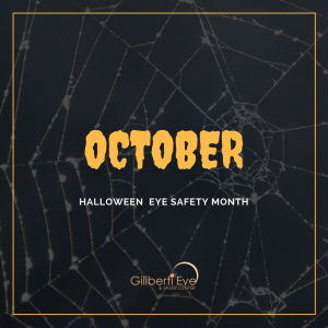 October - Halloween Eye Safety Month
